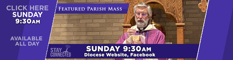 Featured Parish Mass